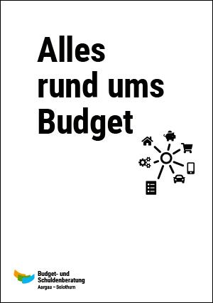 Budget- und Schuldenberatung Aargau–Solothurn: Alles rund ums Budget