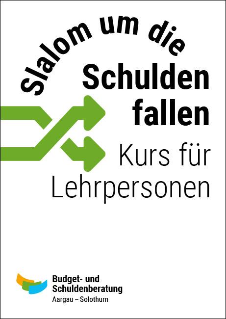 Budget- und Schuldenberatung Aargau–Solothurn: Slalom um die Schuldenfallen – Kurs für Lehrpersonen